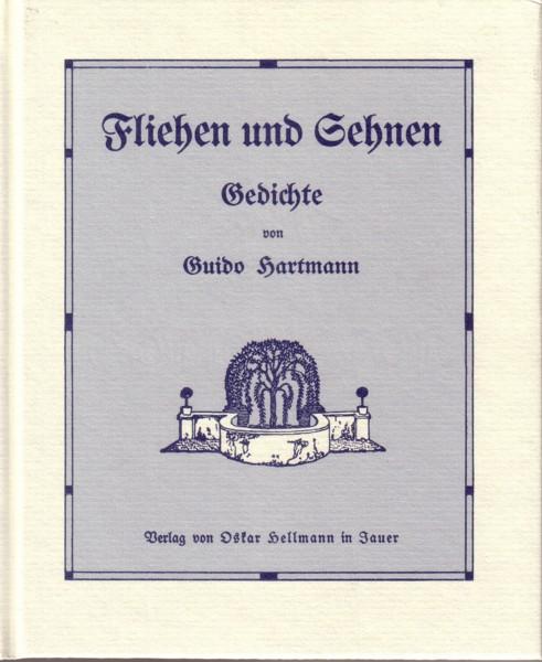 Hartmann, Fliehen und Sehnen