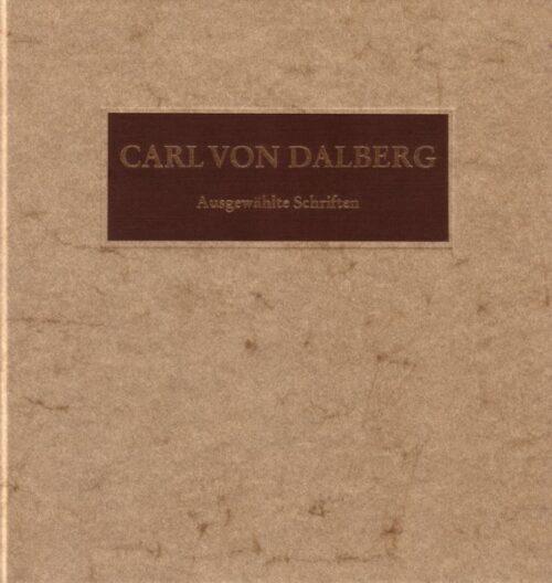 Spies, Dalberg Ausgewählte Schriften