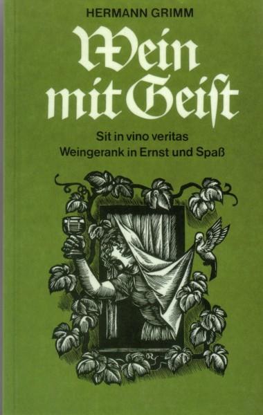 Grimm, Wein mit Geist