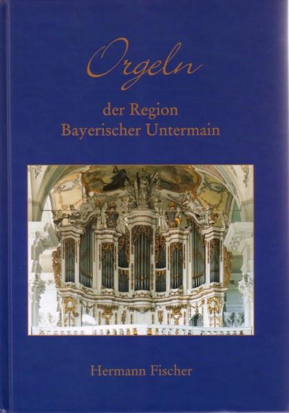 Fischer, Orgeln der Region