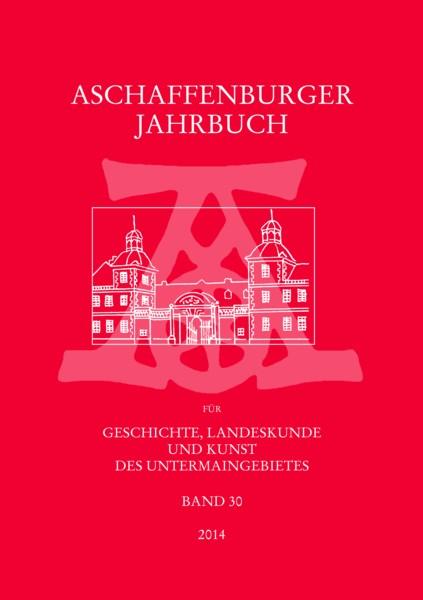 aschaffenburger jahrbuch bd 30 2014 geschichts und. Black Bedroom Furniture Sets. Home Design Ideas